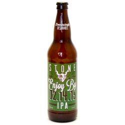 Stone - Enjoy by 2.14.15 IPA...
